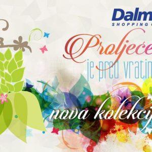Proljetne kolekcije stigle u Dalmare centar!