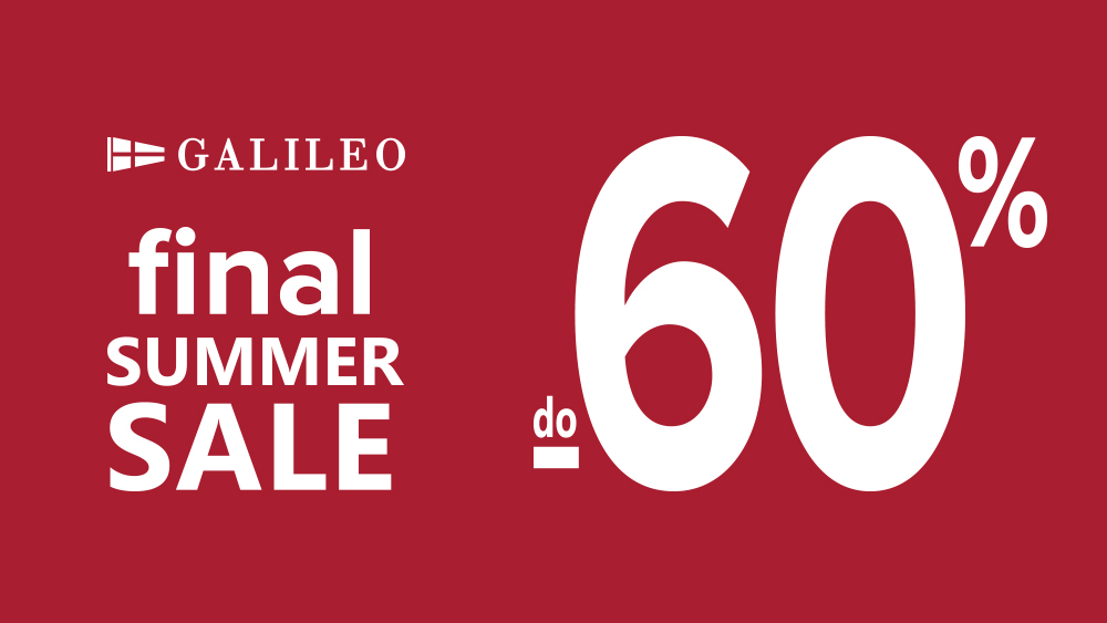 GALILEO FINAL SUMMER SALE do -60%!