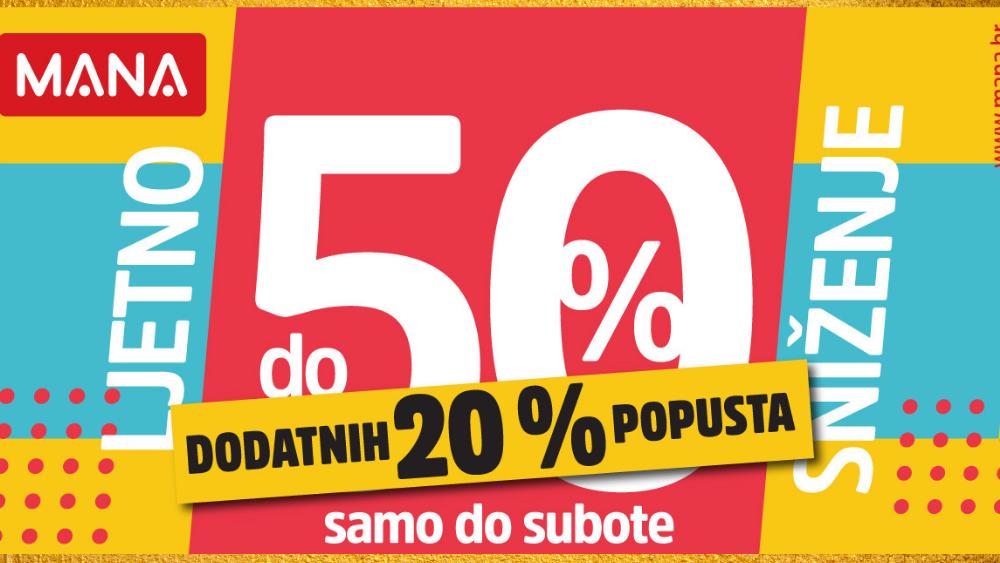 LJETNO SNIŽENJE do 50% U MANI uz 20% DODATNOG POPUSTA!
