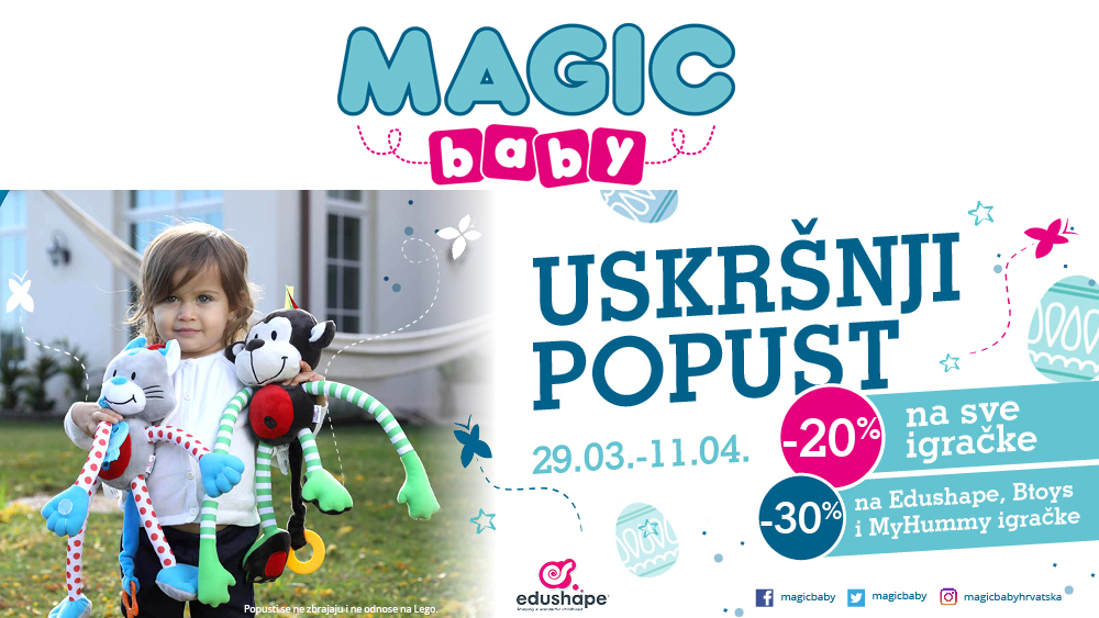 Magic baby  – Uskršnji popusti
